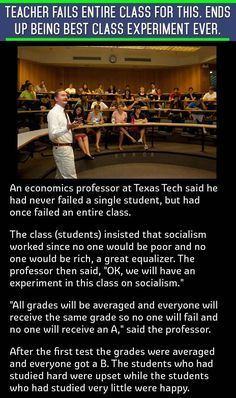 An economic professor took his students to task for suggestion socialism worked. But the students never expected this outcome from a class experiment. - Socialism too will ultimately fail because of the same basic human principles of incentive…. Excuse Moi, Liberal Logic, Liberal Democrats, Out Of Touch, Conservative Politics, Conservative Quotes, Faith In Humanity, Thing 1, Thought Provoking