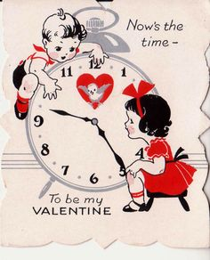 """""""Now's the time - to be my Valentine."""" vintage Valentine's Day card with cute boy girl couple love valentines cards ideas idea retro vintage antique My Funny Valentine, Valentine Images, Valentines Greetings, Valentine Greeting Cards, Vintage Valentine Cards, Vintage Greeting Cards, Vintage Postcards, Happy Valentines Day, Valentine Ideas"""