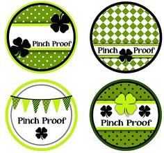 """Get your """"Pinch Proof"""" Buttons for St. Patrick's Day. Good for Kids and Teachers-Free Download and Instructions----Don't get pinched!"""