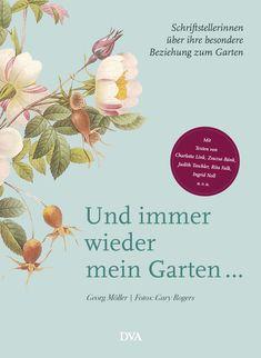 Schriftstellerinnen und ihre Beziehung zum Garten Ingrid Noll, Such Und Find, Flora Und Fauna, Cluster, Movie Posters, Books, Gardens, Inspiration, Products