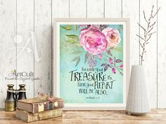 """Printable artwork Instant Download Scripture Bible verse """"For where your treasure is, there your heart will be also"""" Wall Art for home decor by ArtCult on Etsy"""