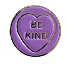 BE KIND love heart enamel pin ($9.59) ❤ liked on Polyvore featuring jewelry, brooches, pins, heart jewelry, pin jewelry, pin brooch, heart brooch and heart jewellery