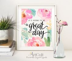 "Printable artwork This is going to be a great day"" inspirational quote, digital wall art download for Home and office decoration by ArtCult"