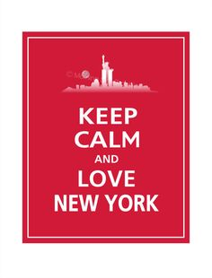 Keep Calm and LOVE NEW YORK Print 8x10 Vintage Red by PosterPop, $10.95