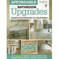 Affordable bathroom upgrades : transform your bathroom on a small budget / Steve Cory and Diane Slavik. --- Provides alternatives to a costly full-scale renovation by offering inexpensive design ideas (Step Design Ideas) Bathroom Renovations, Home Renovation, Home Remodeling, Kitchen Remodeling, Cheap Renovations, Bathroom Makeovers, Bathroom Renos, Bathroom Cabinets, Kitchen Cabinets