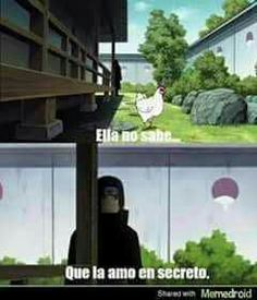 Read ella no sabe from the story memes de naruto [Terminada] by (izuna uchiha) with reads. Ella no sabe.que la amo en secreto :v Naruto Anime, Naruto And Hinata, Otaku Anime, Sasuke, Izuna Uchiha, Boruto, Akatsuki, Avatar Ang, Ninja