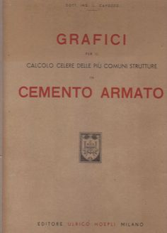 GRAFICI PER IL CALCOLO CELERE DELLE PIU' COMUNI STRUTTURE IN CEMENTO ARMATO