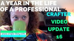 A Year in the Life of a Professional Crafter: Update 16 You can subscribe to my YouTube channel here:  https://www.youtube.com/channel/UCI556_1FUwy8dFnTqKG0vgw?sub_confirmation=1