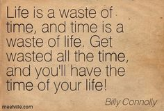Quotation-Billy-Connolly-life-time-Meetville-Quotes-160693.jpg 403×275 pixels
