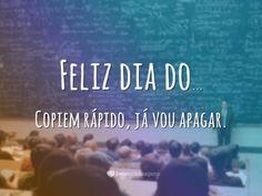 Copiem rápido Quote Template, Teachers' Day, My Photos, Humor, Words, School, Quotes, Wattpad, Kpop
