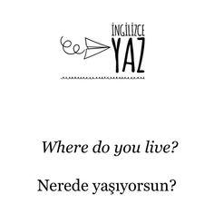 I live in Ankara - Ankarada yaşıyorum.