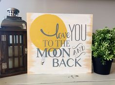 Love you to the Moon and Back wood sign, HOME WOOD SIGN, handmade wood sign, nursery wood sign, nursery decor by SKWoodDesigns on Etsy https://www.etsy.com/listing/233655977/love-you-to-the-moon-and-back-wood-sign