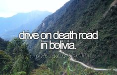 North Yungas Road (aka Grove's Road, Coroico Road, Camino de las Yungas, Road of Fate or Death Road.)