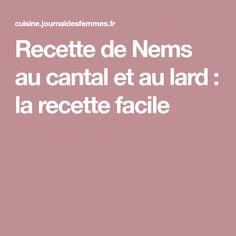 Recette de Nems au cantal et au lard : la recette facile