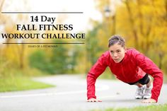 Diary of a Fit Mommy | 14 Day Fall Fitness Workout and Diet Challenge | http://diaryofafitmommy.com