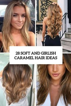 soft and girlish caramel hair ideas cover