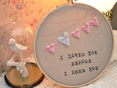 Items similar to I Loved You Before I Knew You - Baby Embroidery Hoop Wall Art on Etsy Baby Embroidery, Embroidery Hoop Art, Embroidery Patterns, Deco Dyi, Scrapbook, Craft Projects, Projects To Try, Craft Ideas, Girl Nursery
