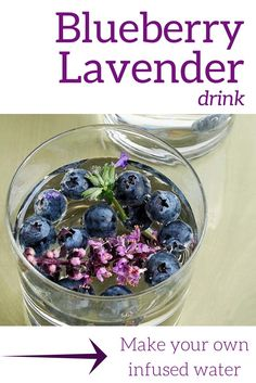 Blueberry Lavender Drink | Make your own infused water
