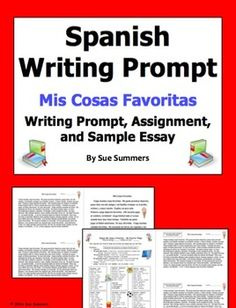 Spanish My Favorite Things Writing Prompt - Mis Cosas Favoritas - Students write about their favorite things and activities, and explain why they like them.  There are 80+ words and phrases included to assist students with their writing.