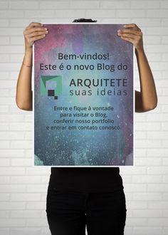 Bem-Vindos ao novo Blog do Arquitete suas Ideias!