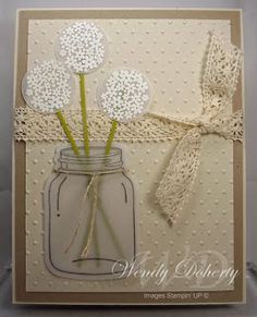 handmade greeting card ... mason jar image with baby's breath flowers ... luv the use of vellum for the jar and the flowers ... crochet lace ribbon and Swiss Dot embossing folder texture ... sweet and feminine look ... Stampin' Up!