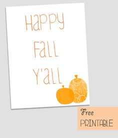 Free Printable - Happy Fall Yall