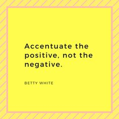 Betty White, not just a brilliant comedian but an insightful woman filled with wisdom. #postivity #wellness #positivethinking #gratefulness