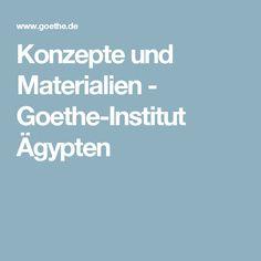 Konzepte und Materialien - Goethe-Institut Ägypten