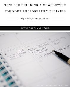 Tips for Building A Newsletter - For Your Photography Business - Develop a newsletter that helps your target audience. Communicate with purpose - http://www.colorvaleactions.com/blog/tips-building-newsletter-photography-business/