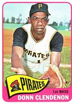 Donn Clendenon Pittsburgh Pirates Baseball, Baseball Park, Best Baseball Player, Better Baseball, Pirate History, Willie Mays, Trading Card Database, Sports Stars, Mlb