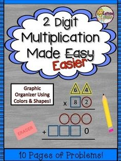 2 Digit Multiplication Graphic OrganizerThis graphic organizer is designed to make teaching the standard multiplication algorithm for 2-digit multiplication a bit easier to understand. Several different versions of the organizer are included for you to use.