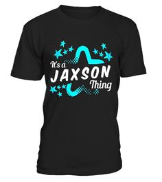 "# Funny It's A JAXSON Thing T-Shirt For Men, Boys and Kids .  Special Offer, not available in shops      Comes in a variety of styles and colours      Buy yours now before it is too late!      Secured payment via Visa / Mastercard / Amex / PayPal      How to place an order            Choose the model from the drop-down menu      Click on ""Buy it now""      Choose the size and the quantity      Add your delivery address and bank details      And that's it!      Tags: Get this amazing JAXSON…"