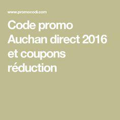 Code promo Auchan direct 2016 et coupons réduction