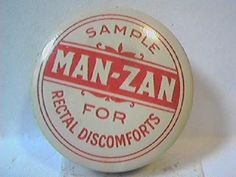 Man-zan, for rectal discomfort. What was this exactly? Old school preparation H?