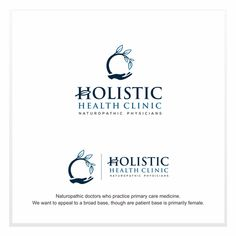 Holistic Health Clinic - Design a professional logo for Holistic Health Clinic (Naturopathic Doctors) Naturopathic doctors who practice primary care medicine. We want to appeal to a broad base, though are patient base i...