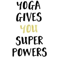 Yoga is the practice of hero's, and if you practice long enough you will get superpowers. Yes, yoga will give you superpowers. If you haven't ever practice it, you would never know. Bikram Yoga, Kundalini Yoga, My Yoga, Vinyasa Yoga, Meditation Quotes, Yoga Meditation, Meditation Buddhism, Namaste Yoga, Mantra