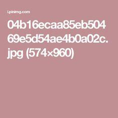 04b16ecaa85eb50469e5d54ae4b0a02c.jpg (574×960)