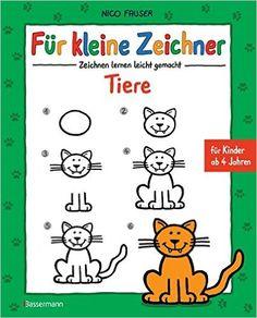 Für kleine Zeichner - Tiere: Zeichnen lernen leicht gemacht für Kinder ab 4 Jahren: Amazon.de: Nico Fauser: Bücher