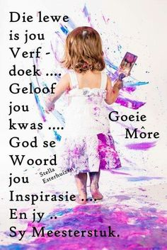 Good Morning Inspiration, Good Morning Quotes, Bible Quotes, Me Quotes, Goeie Nag, Goeie More, Afrikaans Quotes, Verses, Inspirational Quotes