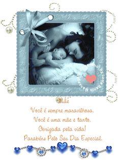Mãe Você é sempre maravilhosa Você é uma mãe e tanto Obrigada pela vida! Parabéns pelo seu dia especial!