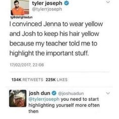 (If this is real) what if the yellow theme is so that the clique will wear yellow and be highlighted that we all are important Tyler Joseph, Tyler And Josh, Twenty One Pilots, Twenty One Pilot Memes, Josh Dun, Top Memes, Band Memes, Staying Alive, My Chemical Romance