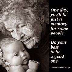 Some Day You'll Be Just a Memory For Some People... ~ Teach Me Genealogy
