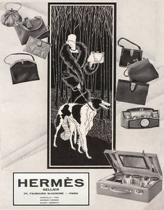 This stylish image displays classy Parisian Madame wearing wonderful fur trimmed coat walking her BORZOI - surrounded by an array of classy Hermes fashion items Vintage Bags, Vintage Handbags, Hermes Vintage, Vintage Stuff, Retro Advertising, Vintage Advertisements, Elizabethan Era, Greyhound Art, Blog