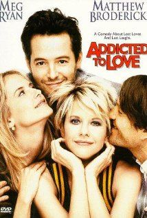 "Addicted to Love - Adore this movie!   It kinda sneaked through the theater and I caught it on video as a ""well, it's Meg Ryan, eh, we'll see."""