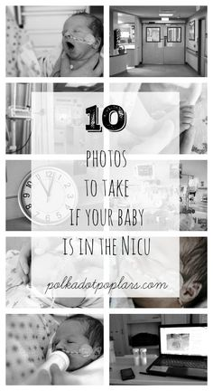10 Photographs To Take If Your Baby is in the NICU