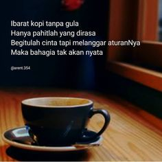 100 Kopi Ideas In 2021 Coffee Quotes Quotes Indonesia Quotes
