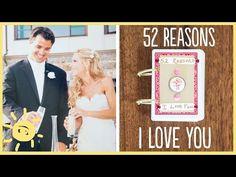 DIY | 52 Reasons I Love You - YouTube