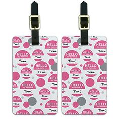 Luggage Suitcase Carry-On ID Tags Set of 2 - Hello My Name Is To-Ty - Toni Hello My Name Is