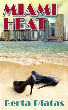 Miami Heat by Berta Platas, http://www.amazon.com/dp/B00CNXML2M/ref=cm_sw_r_pi_dp_fP-isb12NW0W8
