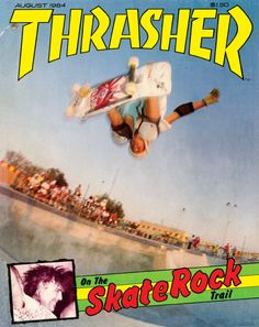 Thrasher Magazine cover - August 1984